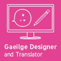 Gaeilge Designer and Translator