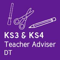 Teacher Adviser - KS3 and KS4 DT