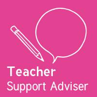 Teacher Support Adviser