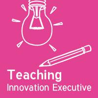 Teaching Innovation Executive