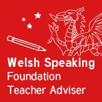 Welsh Speaking Foundation Teacher Adviser